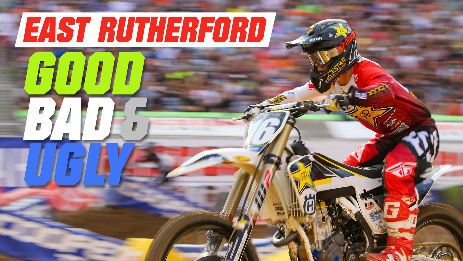East Rutherford Supercross - The Good, the Bad, and the Ugly