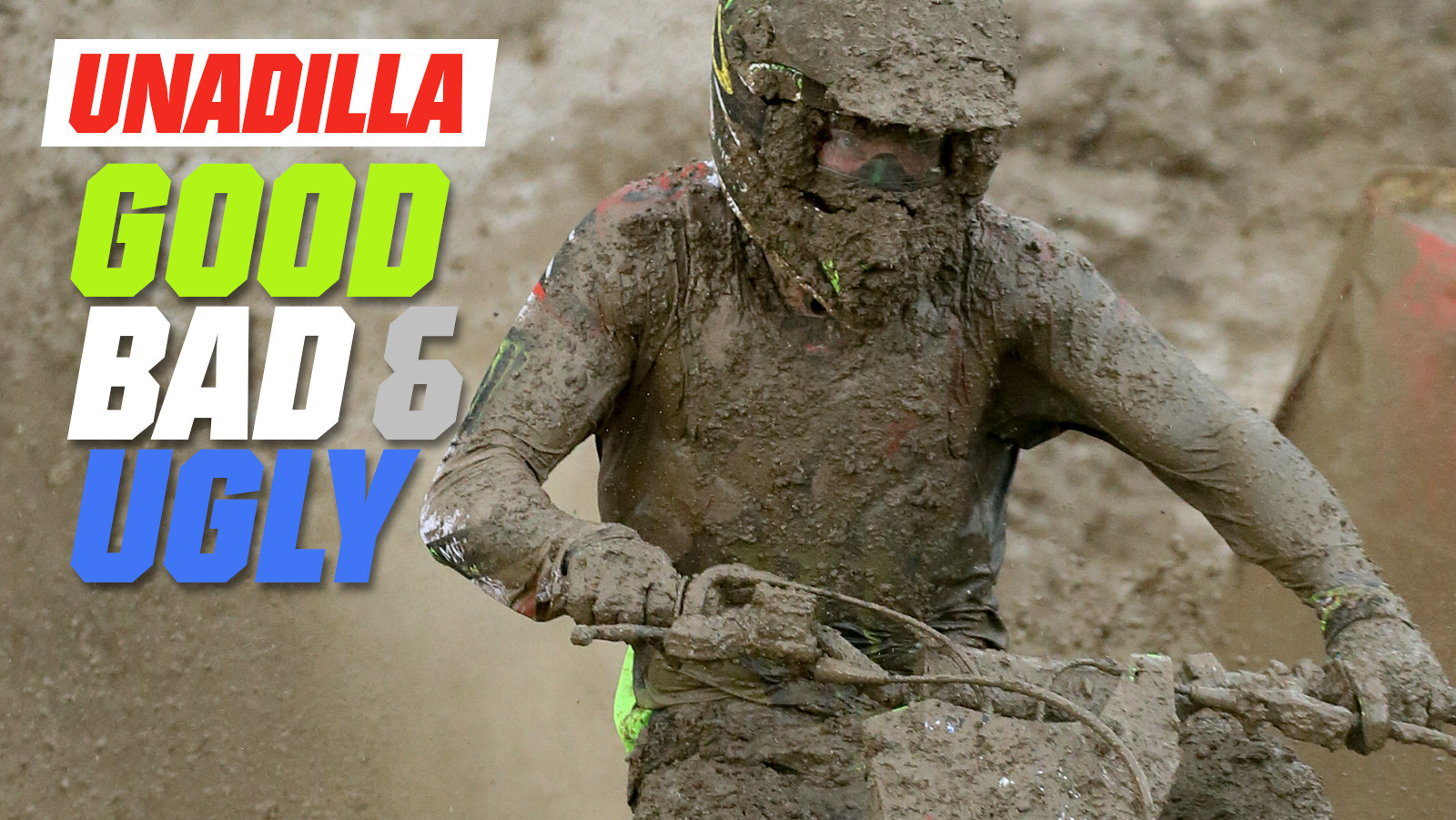 Unadilla - The Good, the Bad, and the Ugly