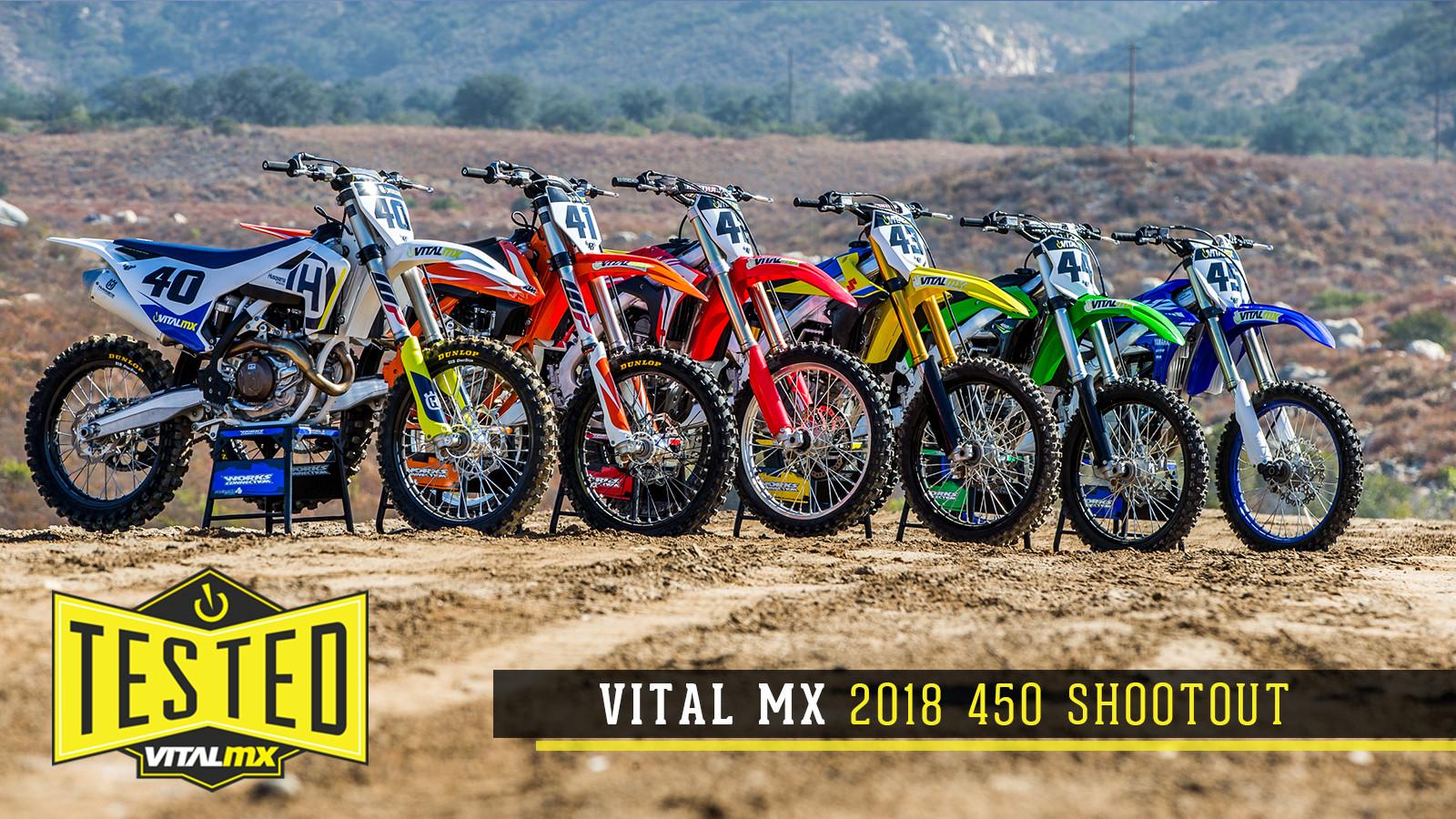 2018 Vital MX 450 Shootout - Motocross Feature Stories ...