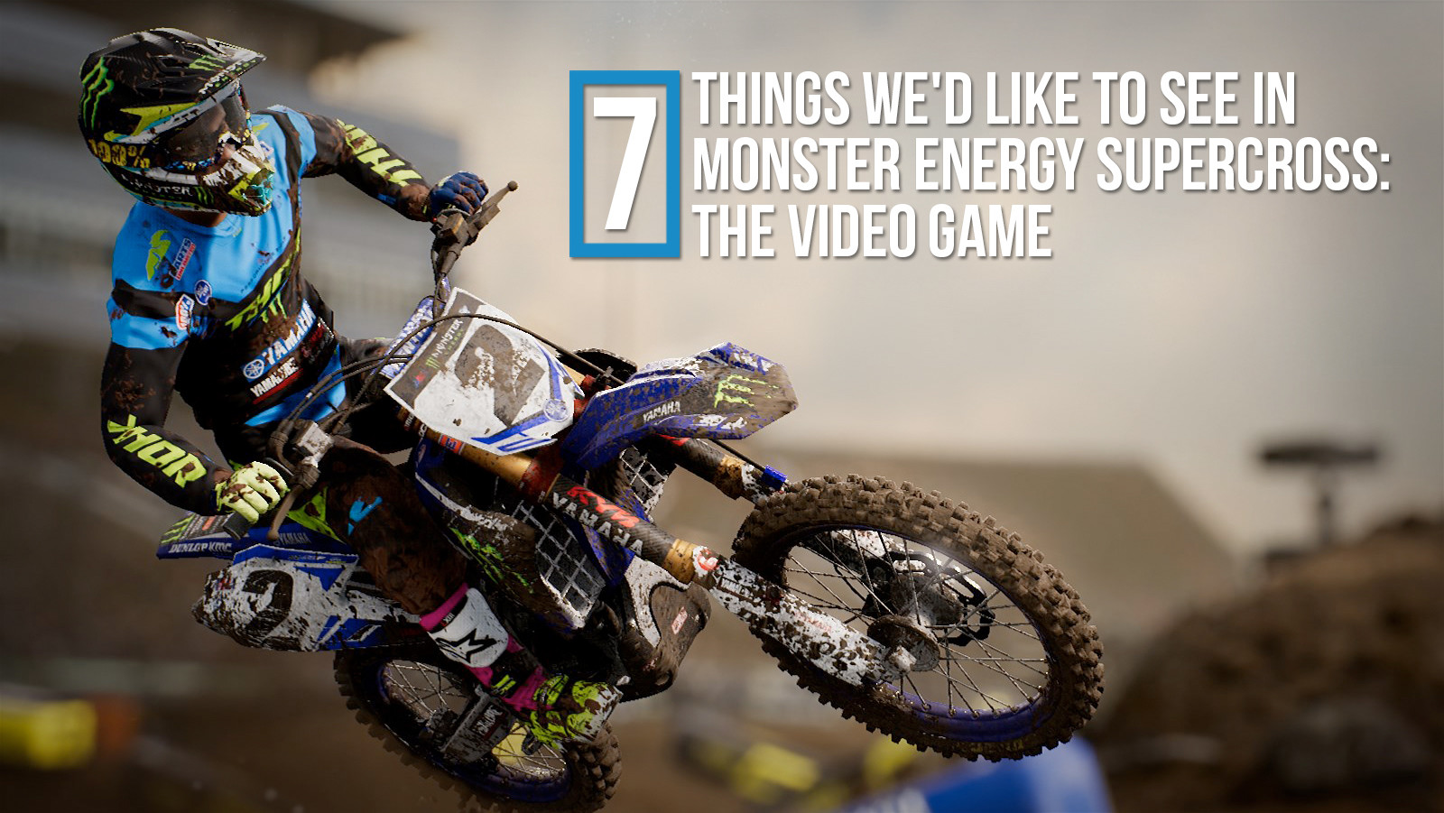 7 Things We'd Like to See in Monster Energy Supercross: The Video Game