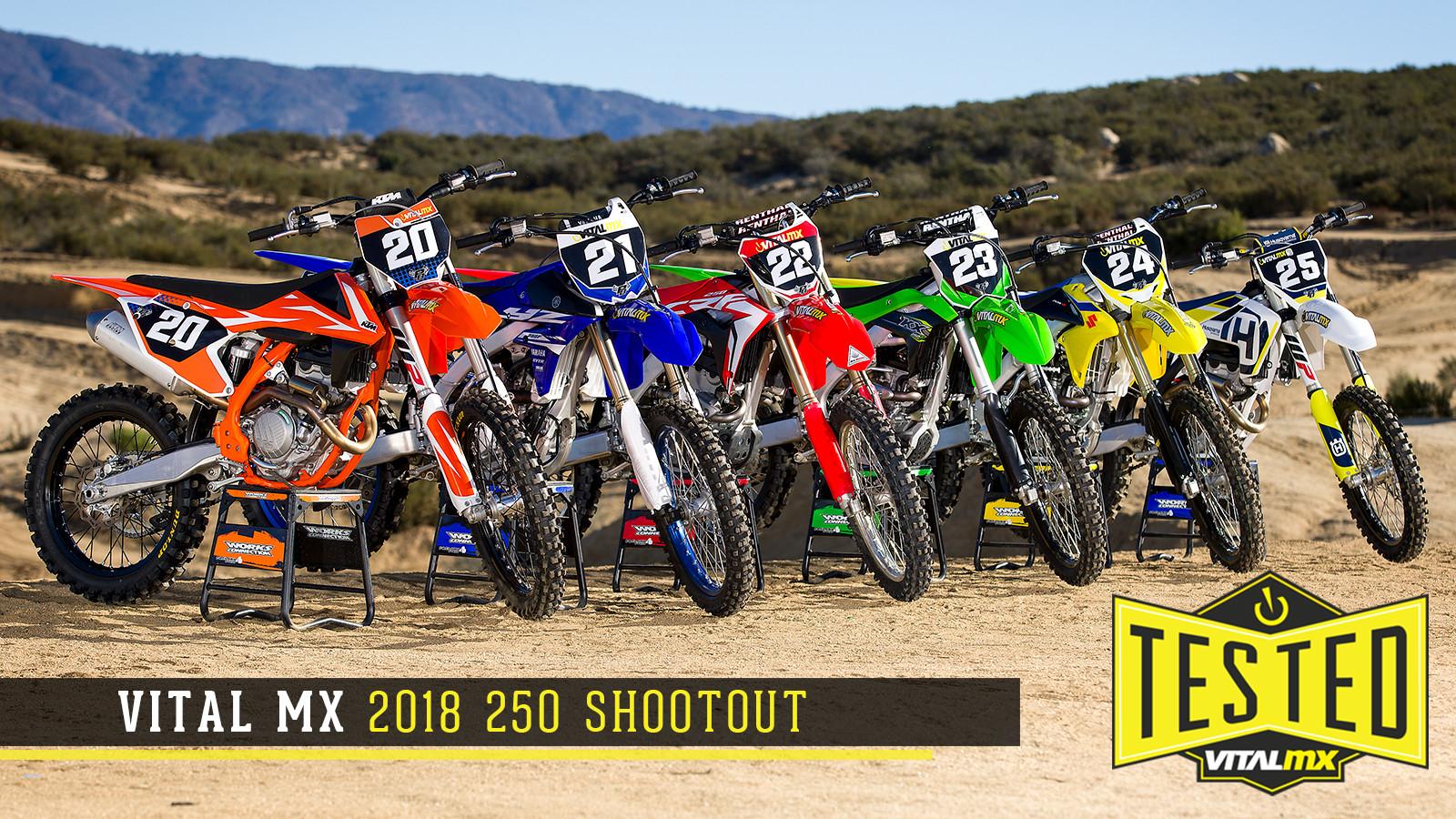2018 Vital MX 250 Shootout