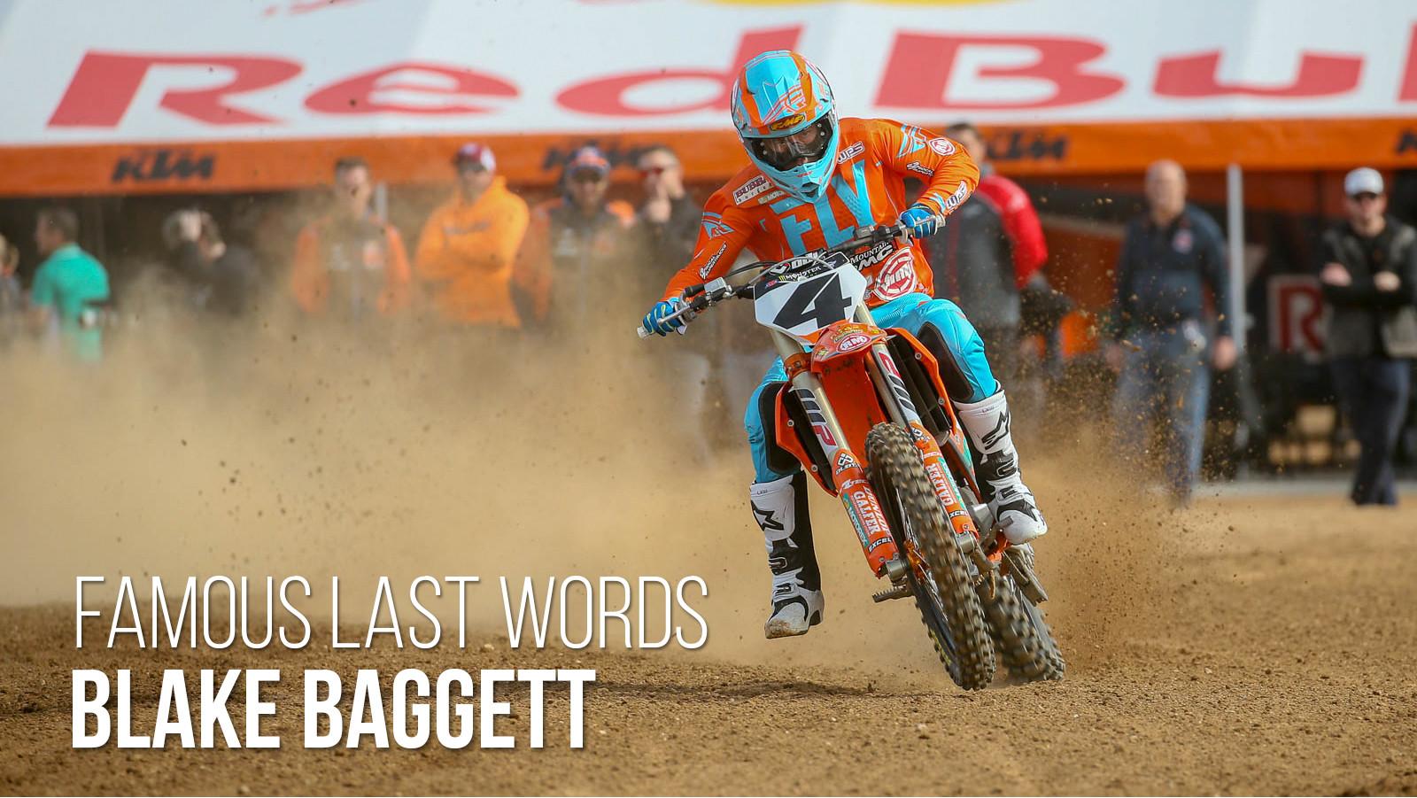 Famous Last Words: Blake Baggett