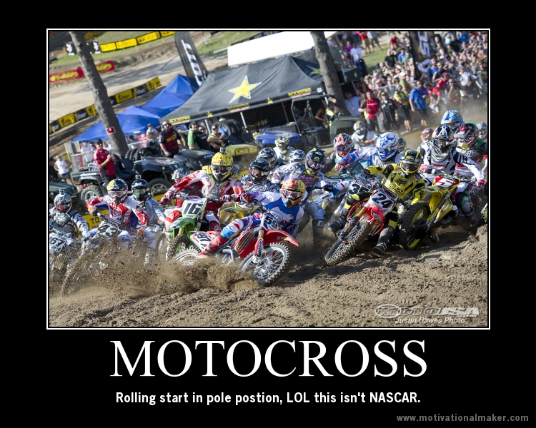 Motivational Posters - Moto-Related - Motocross Forums / Message ...