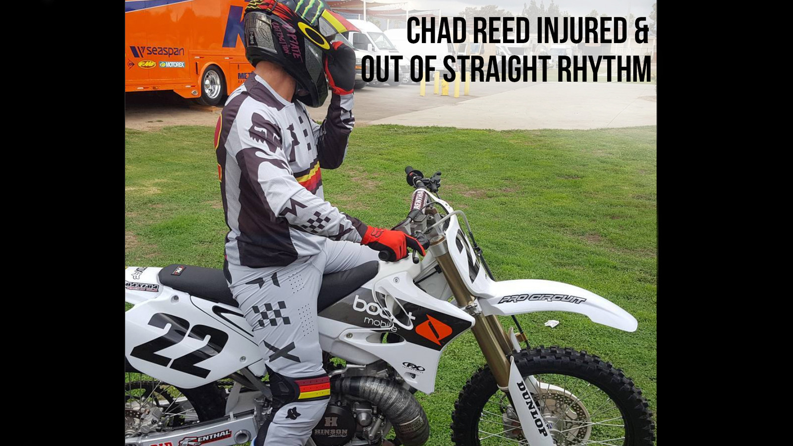 Official - Chad Reed out for Red Bull Straight Rhythm with Injury