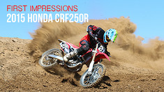 First Impressions: Riding the 2015 Honda CRF250R