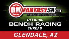 RMFantasySX Bench Racing: Glendale SX