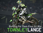 Battling for Their First Supercross Win: Townley & Lange