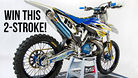 Want to Win a 2015 Husqvarna TC250!?