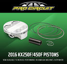 ​New Products: 2016 KX250F & 450F Pistons from Pro Circuit