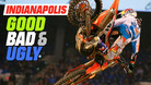 Indianapolis Supercross - The Good, the Bad, and the Ugly