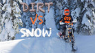 Dirt vs. Snow: First Time on a Snow Bike