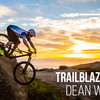 Trailblazing with Dean Wilson
