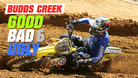 Budds Creek - The Good, the Bad, and the Ugly