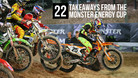 22 Takeaways from the Monster Energy Cup