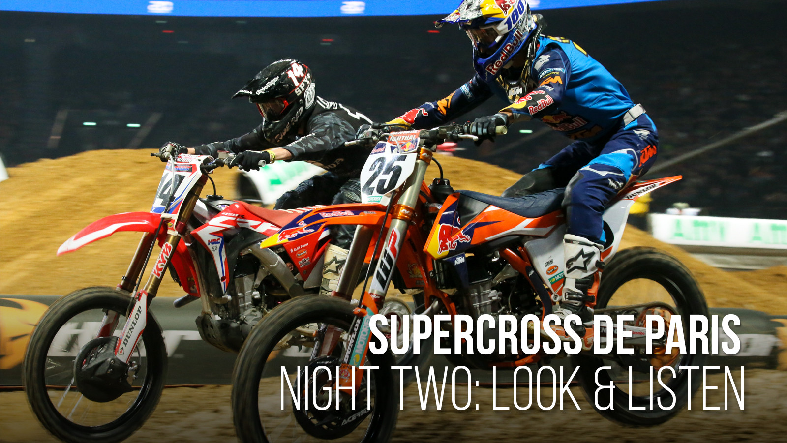 Supercross de Paris: Day Two, Look and Listen