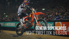 Geneva Supercross Night Two: Look and Listen