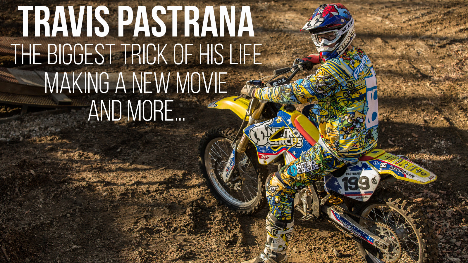 Travis Pastrana on the Biggest Trick of His Life, the Latest Movie, and More...