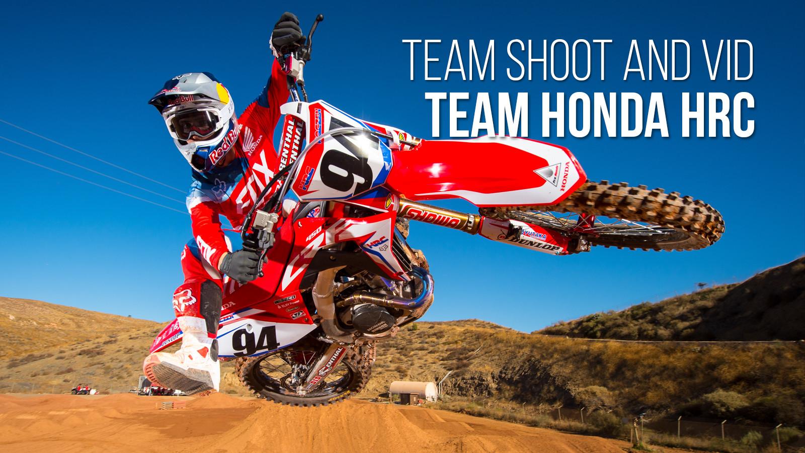 Team Shoot And Vid Team Honda Hrc Motocross Feature Stories