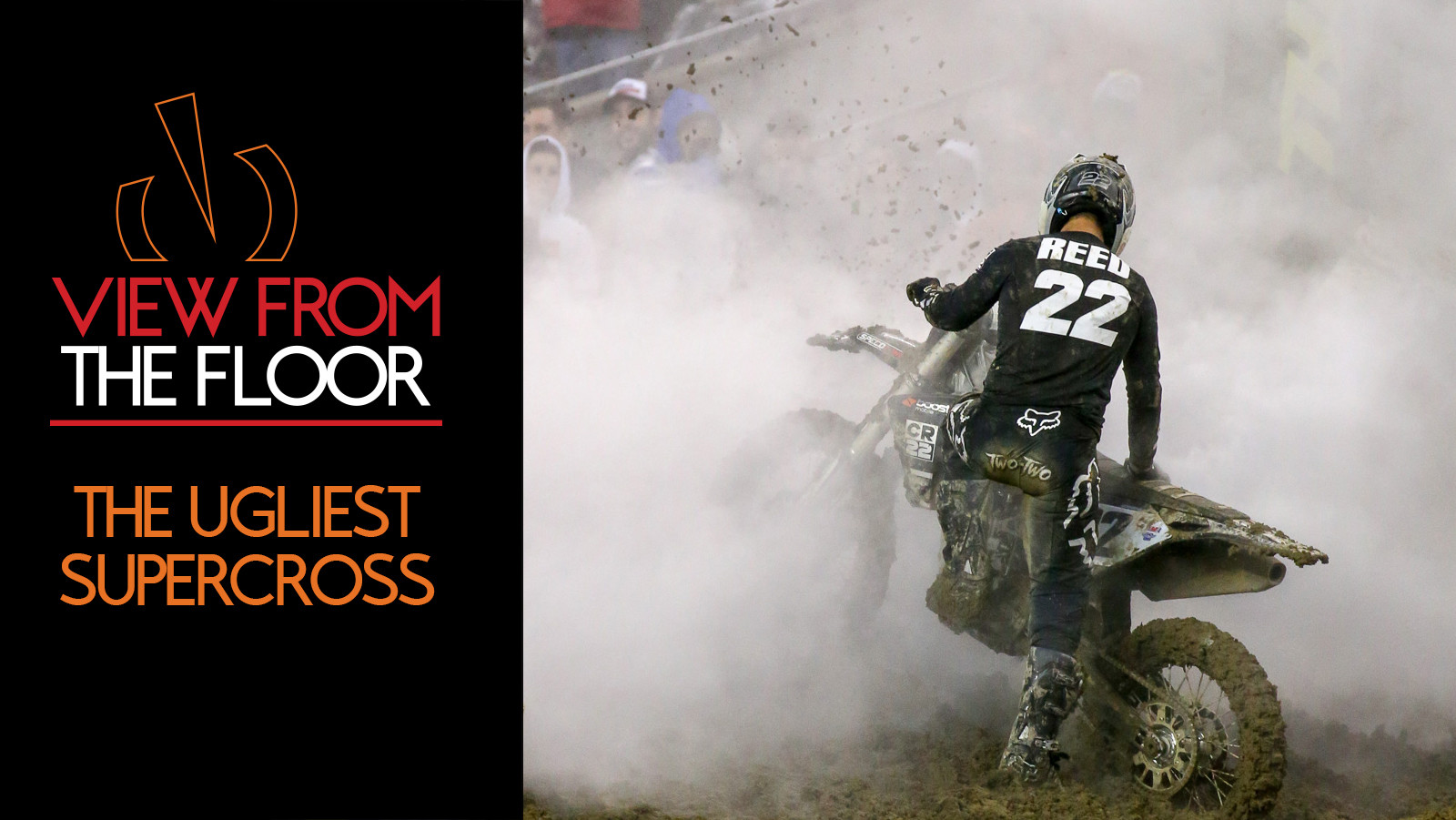 View From the Floor: The Ugliest Supercross