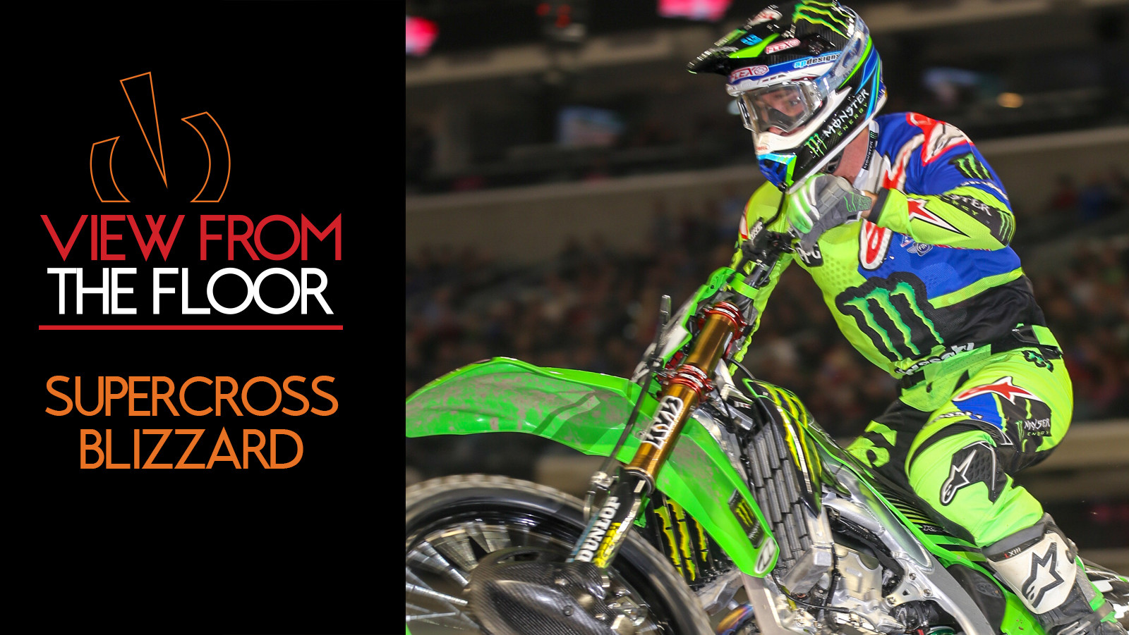View From The Floor: Supercross Blizzard