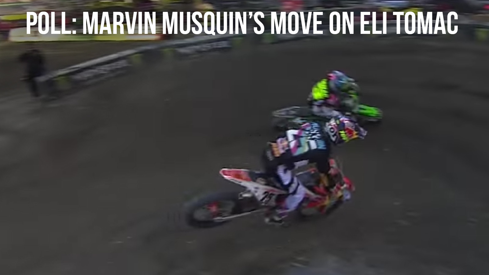 POLL: Marvin Musquin's Pass on Eli Tomac - Plus the Moto Industry Weighs In