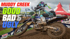 Muddy Creek - The Good, the Bad, and the Ugly