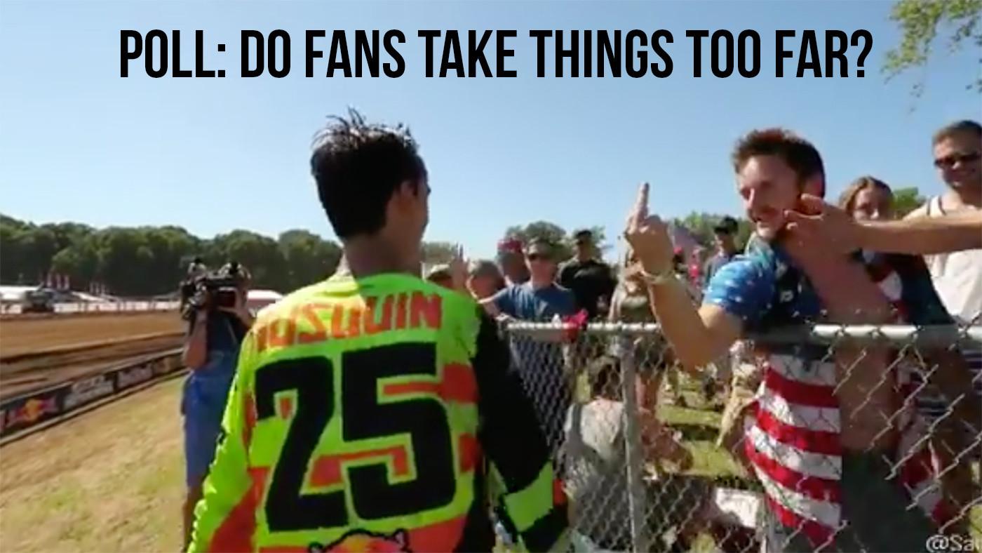 POLL: Do Fans Take it too Far?