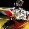 Tip: How To Set The Angle Of Your Onboard Camera