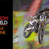 View From The Floor: Paris Supercross Night One