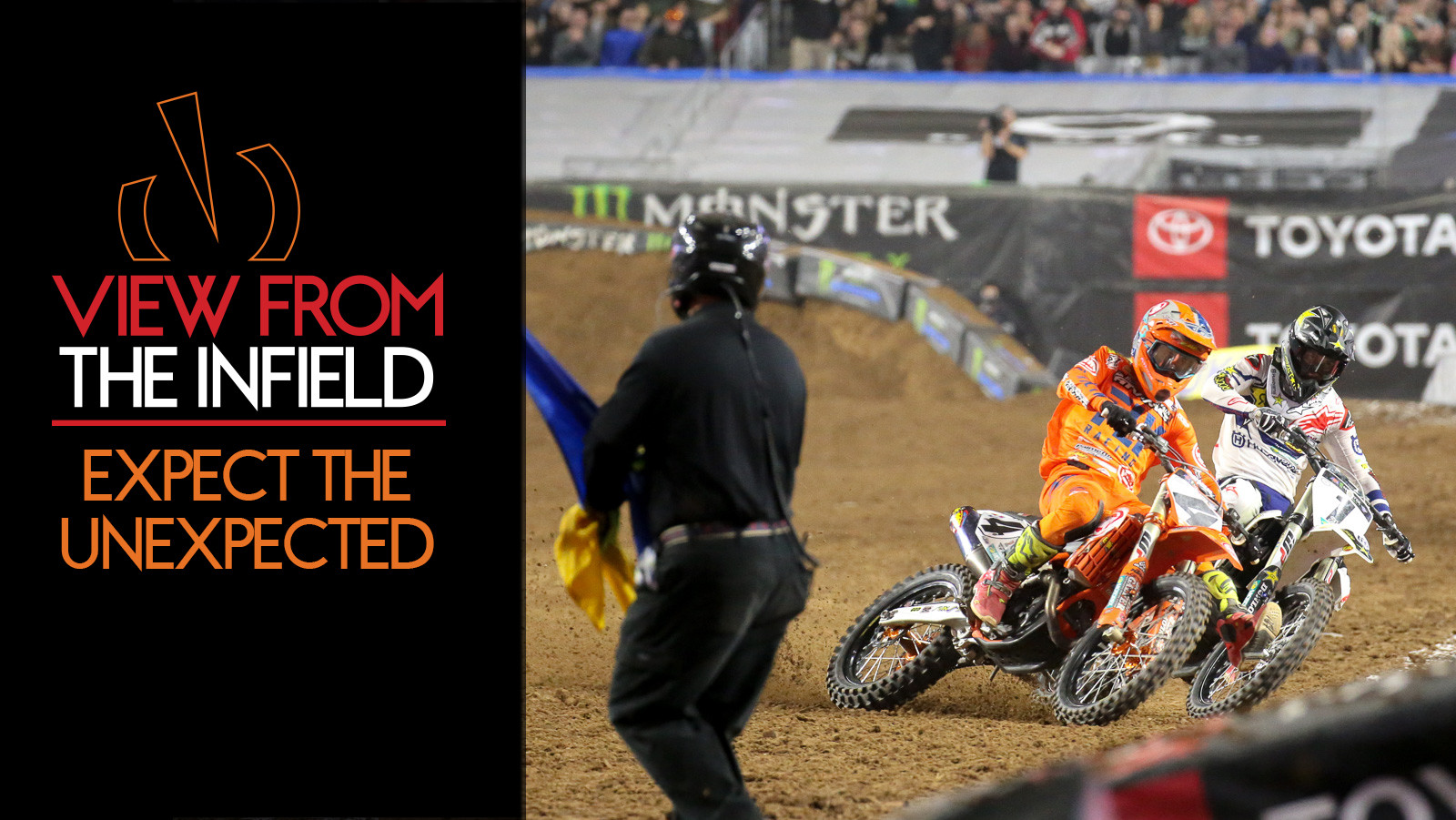 View From The Infield: Expect The Unexpected