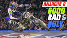 Good, Bad, 'n Ugly: Anaheim 2