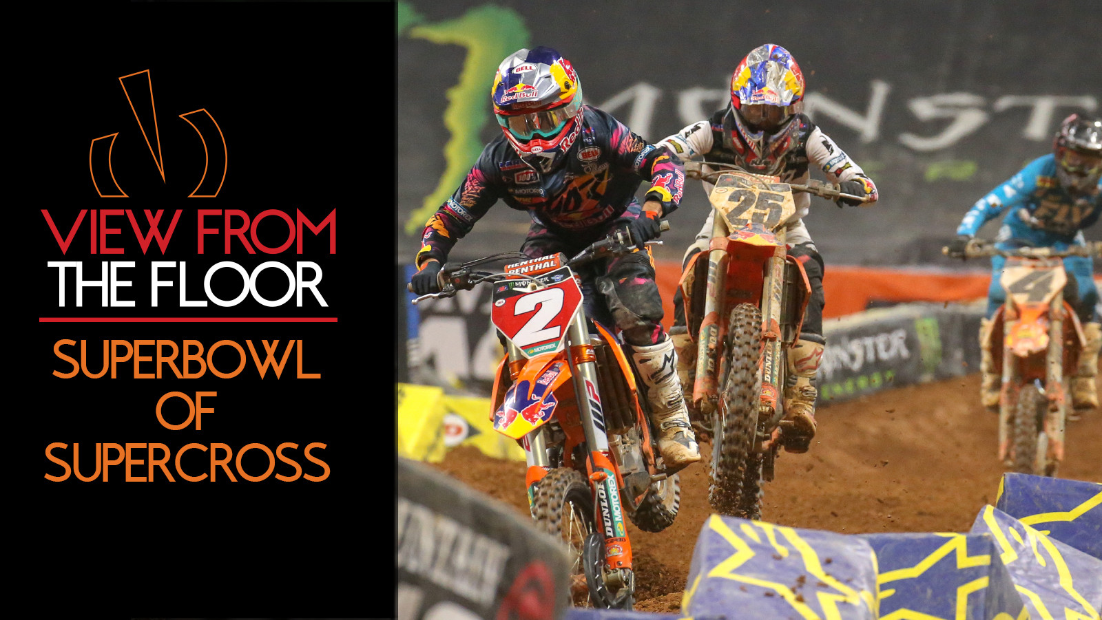 View From The Floor: Superbowl of Supercross Motocross