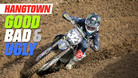 Good, Bad, 'n Ugly: Hangtown