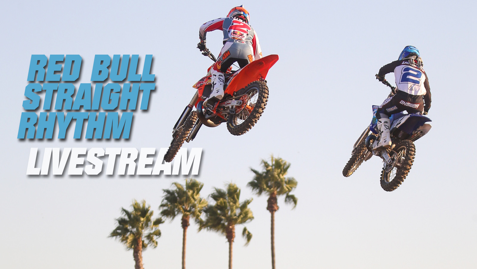 2019 Red Bull Straight Rhythm Livestream