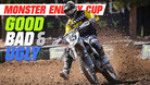 Good, Bad, 'n Ugly: Monster Energy Cup