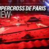 2019 Paris Supercross Preview