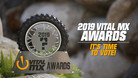 The 2019 Vital MX Awards - It's Time To Vote!