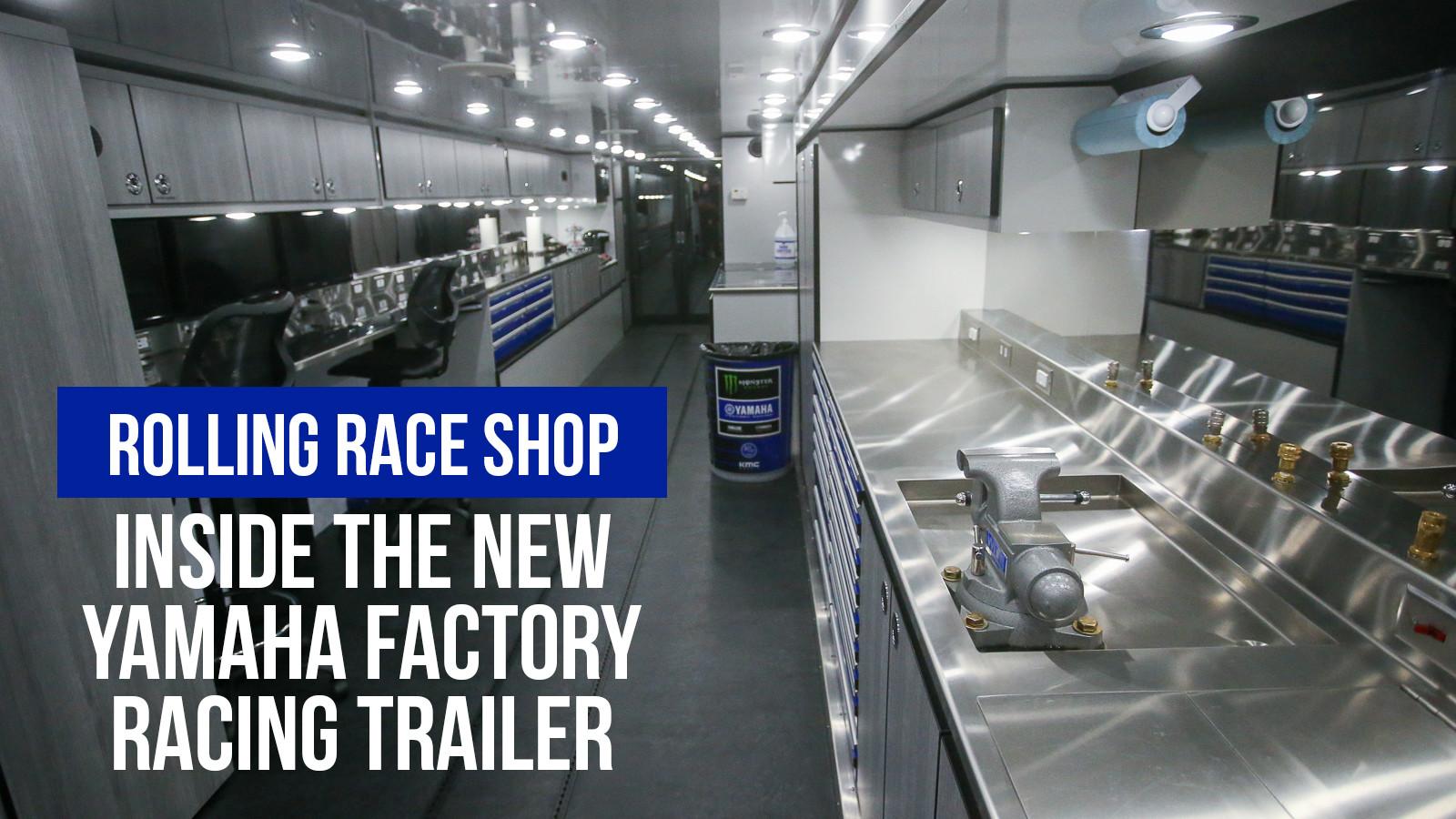 Inside The New Yamaha Factory Racing Trailer