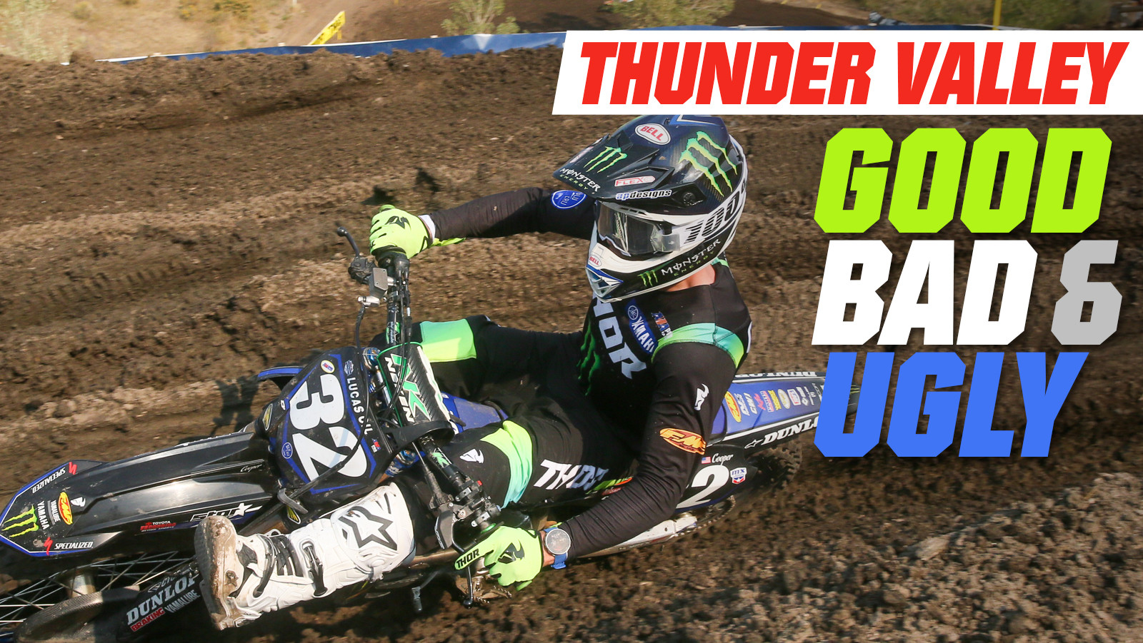 Good, Bad, 'n Ugly: Thunder Valley