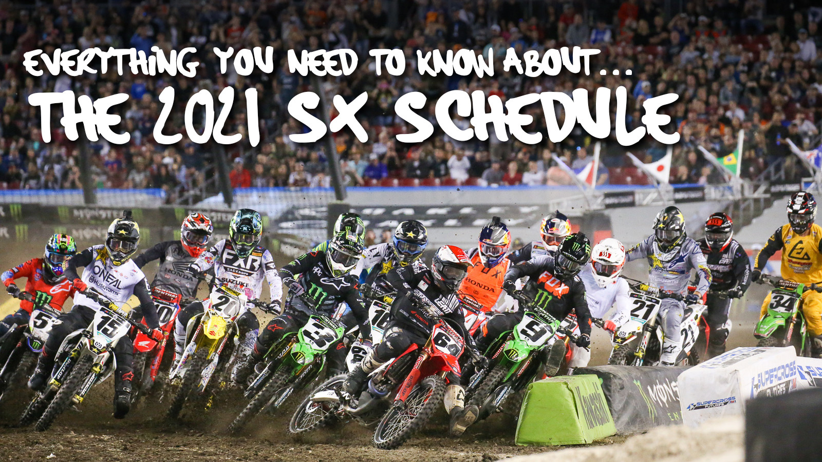 Everything You Need To Know About the 2021 Supercross Schedule