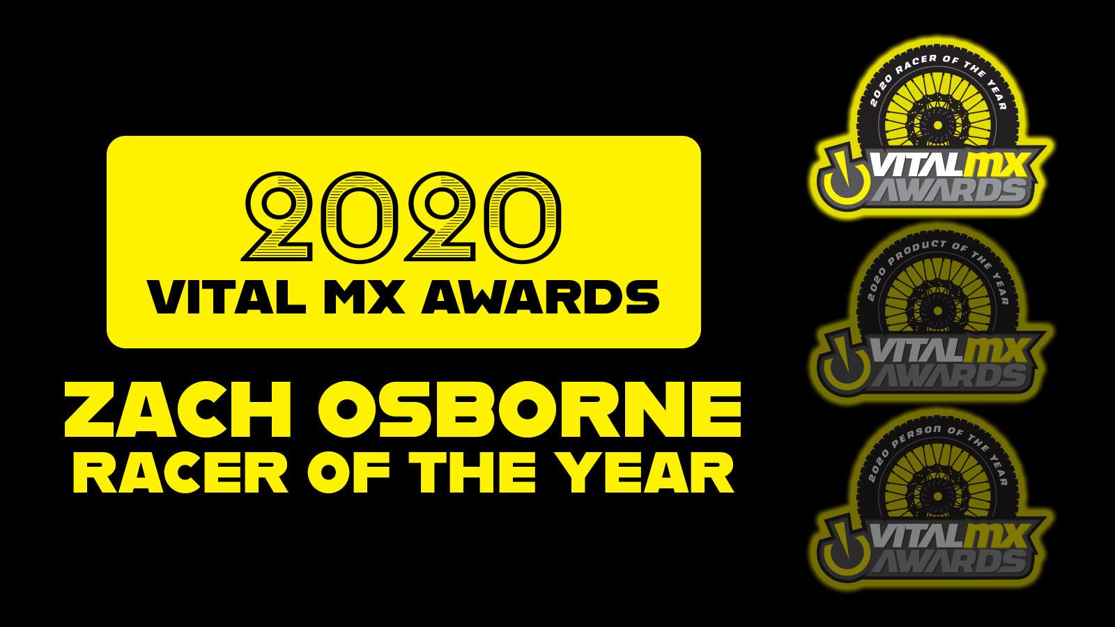 2020 Vital MX Awards: Racer of the Year - Zach Osborne
