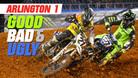 Good, Bad, 'n Ugly: Arlington 1
