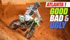 Good, Bad, 'n Ugly: Atlanta 1