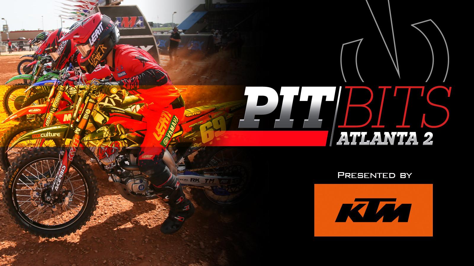 Vital MX Pit Bits: Atlanta 2