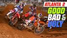 Good, Bad, 'n Ugly: Atlanta 2