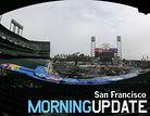 San Francisco Morning Update