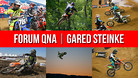 Vital MX Forum QNA: Gared Steinke