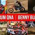 Vital MX Forum QNA: Benny Bloss
