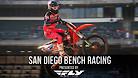 San Diego Supercross - Night Show Bench Racing
