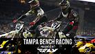 Tampa Supercross - Night Show Bench Racing